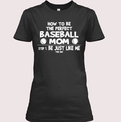 How to be the perfect baseball mom!