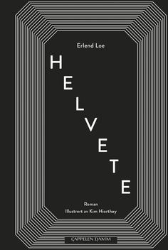 Helvete av Erlend Loe | Innbundet | Norli.no Satire, Roman, Company Logo, Reading, Books, Libros, Book, Reading Books, Book Illustrations