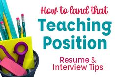 How To Land that Teaching Position: Teacher Resume & Interview Tips | Teaching Interview, Teacher Interviews, Teaching Resume, Art Teacher Jobs, Teacher Quotes, Cover Letter Tips, Cover Letter For Resume, Resume Tips, Resume Examples