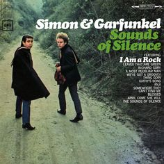 """""""Sounds Of Silence"""" (1966, Columbia) by Simon & Garfunkel.  Their second LP for Columbia.  Contains """"I Am A Rock."""""""