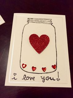 i love you Mason Jar Hand Drawn Card with Heart Jewels (Set of 3) by TheDitzyDreamer on Etsy https://www.etsy.com/listing/221981431/i-love-you-mason-jar-hand-drawn-card