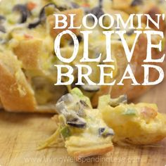 Bloomin' Olive Bread!