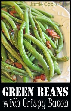 Green Beans with Crispy Bacon from Jamie Cooks It Up!