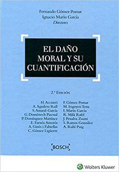 El Daño moral y su cuantificación / Fernando Gómez Pomar,