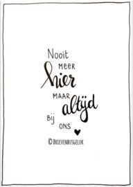 Nooit meer hier maar altijd bij ons Mood Quotes, Life Quotes, Dutch Words, Heaven Quotes, Dutch Quotes, Quotes About Motherhood, Bff, Typography Quotes, Verse