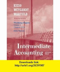 Working Papers, Vol II (Chapters 15-24) t/a Intermediate Accounting (9780470380659) Donald E. Kieso, Jerry J. Weygandt, Terry D. Warfield , ISBN-10: 0470380659  , ISBN-13: 978-0470380659 ,  , tutorials , pdf , ebook , torrent , downloads , rapidshare , filesonic , hotfile , megaupload , fileserve