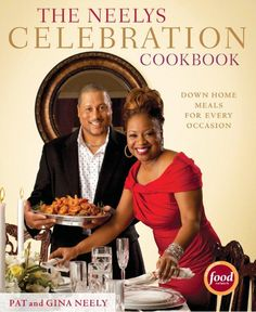 The Neely's Celebration Cookbook-some of the best recipes (and the greatest love stories that inspired those recipes :) for family celebrations.