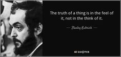 the truth of a thing is in the feel of it, not in the think of it - Αναζήτηση…
