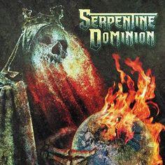 Serpentine Dominion - Serpentine Dominion Limited Edition Colored Vinyl LP October 28 2016 Pre-order