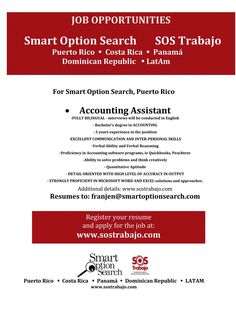"Buscamos ""Accounting Assistant!"" Resumes a franjen@smartoptionsearch.com Smart Option Search 787-767-2373"