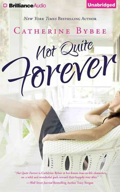 Not Quite Forever: Library Edition