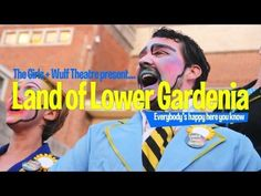 The Girls & Wulf Theatre: Land of Lower Gardenia - Bournemouth Arts By The Sea Festival 2012