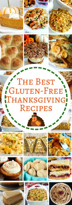 The BEST gluten-free Thanksgiving Recipes! From side dishes to desserts we've got everything you need with the best gluten-free Thanksgiving recipes from top gluten-free bloggers.
