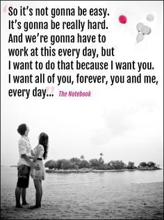 ❤Kawaii Love❤ Inspiring Quotes for Long-Distance Couples - PERSEVERANCE through life's troubles and hurts: It's hard. It's worth it. It grows our love and peace in this world to be stronger. Photo = a Quote from the movie THE NOTEBOOK. Cute Couple Quotes, Life Quotes Love, Inspirational Quotes About Love, Cute Love Quotes, Great Quotes, Quotes To Live By, New Year Quotes For Couples, New Year Love Quotes For Him, Cute Love Couple Images