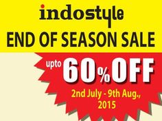 END OF SEASON SALE!! Upto 60% OFF From 2nd July to 9th August'15