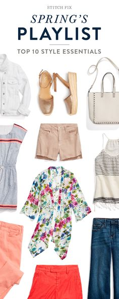 Your spring playlist. From festival fringe to cool-girl cut-offs, see the 10 essentials you'll reach for again & again.
