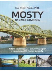 Mosty na území Slovenska (Peter Paulík)