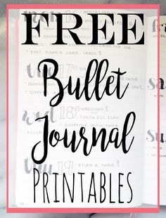 ***FREE*** Bullet Journal Printables.