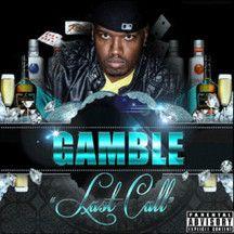 Last Call - Single by Gamble