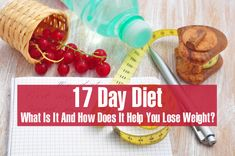17 Day Diet – What Is It And How Does It Help You Lose Weight?   The 17 day diet plan is a tried and tested doctor's plan that has been specifically designed for rapid results. This plan is structured in such a way that you not only shed pounds really quick but also do not regain those lost pounds. This means- you lose weight and permanently. What a godsend!