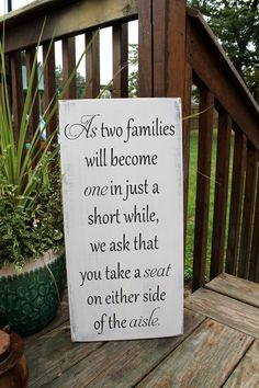 """11"""" x 23"""" Wooden Wedding Sign - As two families will become one - Ceremony sign, pick a seat not side"""