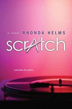 Scratch by Rhonda Helms