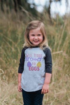 4482955420 Girl's Easter Shirt - Funny Kids Easter Egg Hunt Shirt - Trade Brother for  Eggs -
