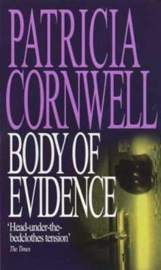 Patricia Cornwell - Body of Evidence