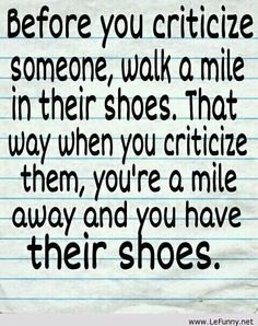 walk a mile in someone's shoes