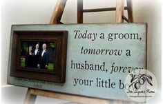 Mother of the Groom Gift Parents Thank You Gift Wedding Gift Personalized Picture Frame 8x20 Today a Groom The Sugared Plums