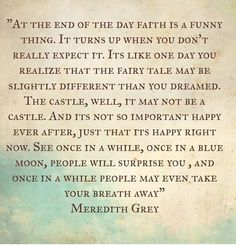 30 Inspiring greys anatomy quotes – Quotes Words Sayings Great Quotes, Quotes To Live By, Me Quotes, Funny Quotes, Inspirational Quotes, Random Quotes, Quotable Quotes, Meaningful Quotes, The Words
