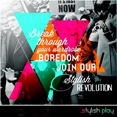 60 years ago we marched for freedom. Today let's march for fashion.  Join us to witness a new era of Fashion.  Log onto www.stylishplay.com  Vote for Style. Join the Revolution!