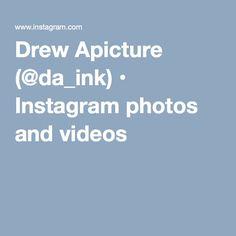Drew Apicture (@da_ink) • Instagram photos and videos