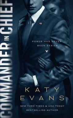 Review:: Commander in Chief (White House #2) by Katy Evans