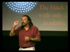 Nassim Haramein. If he is right, this is going to rock the physics world. Love his personality too!
