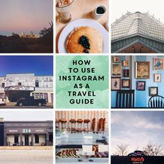 How to Use Instagram as a Travel Guide | @feastandwest for @thecollaboreat
