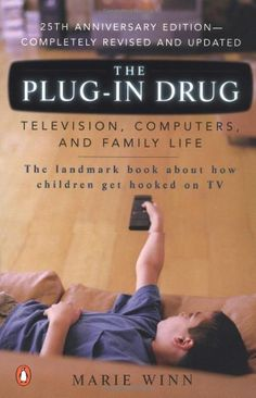 The Plug-In Drug: Television, Computers, and Family Life by Marie Winn,http://www.amazon.com/dp/0142001082/ref=cm_sw_r_pi_dp_lqKtsb062PJEMWZT