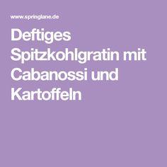Deftiges Spitzkohlgratin mit Cabanossi und Kartoffeln