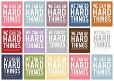 "Free ""We Can Do Hard Things"" Subway Art Prints."