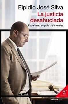 Silva, Elpidio José. La justicia desahuciada.
