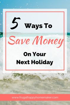5 top tips for saving money on your next family holiday. Click through to read the full post on how to holiday on a budget. Ways To Save Money, Money Tips, Money Saving Tips, Saving Ideas, Europe On A Budget, Need Money, Frugal Living Tips, Financial Tips, Budgeting Tips