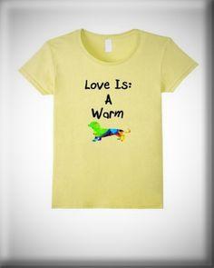 Love is a Warm Doxie Mini Dachshund T-Shirt on Amazon