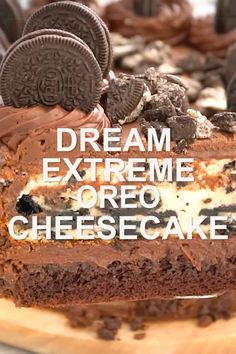 Dream Extreme Oreo Cheesecake (VIDEO) – Sweet and Savory Meals Dream Extreme Oreo Cheesecake is a rich and fudgy cake, with a chocolate layer, Oreo Cheesecake and Oreo Mousse, topped with a layer of chocolate ganache. Hot Fudge Cake, Hot Chocolate Fudge, Chocolate Chip Cookies, Chocolate Ganache, Chocolate Chips, Slow Cooker Desserts, Oreo Torte, Oreo Cake, Oreo Brownies