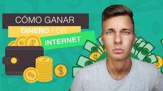 Mejores Paginas para Ganar Dinero por Internet 2017 FIABLE   Sin Inverti...
