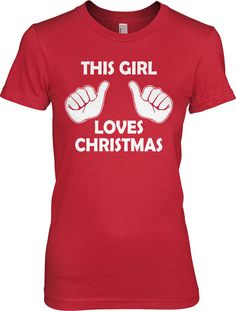 This Girl Loves Christmas Shirt S2XL by CrazyDogTshirts on Etsy, $14.99