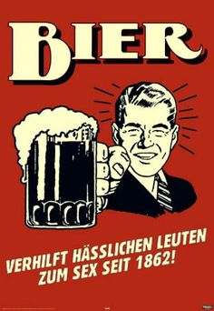 Beer Helping Ugly People Have Sex Since 1862 Funny Retro Poster Poster Funny Bar Signs, Beer Signs, Tin Signs, College Dorm Posters, Oktoberfest Hairstyle, Dallas Cowboys Funny, Cowboys Win, Funny Football, College Football
