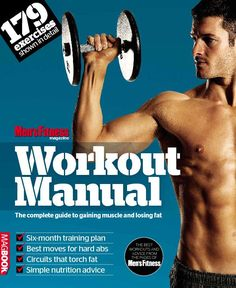 Men's Fitness Workout manual  Magazine - Buy, Subscribe, Download and Read Men's Fitness Workout manual on your iPad, iPhone, iPod Touch, Android and on the web only through Magzter