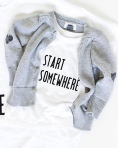 Start Somewhere (In life AND in crafting!) DIY inspiration grahic tee by - a day in the life Graphic Tees, Graphic Sweatshirt, A Day In Life, Custom Tees, T Shirt Diy, Style Me, Crafty, Cricut Ideas, Shirt Ideas