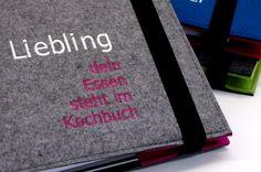 """Kochbücher - """"Liebling dein Essen..."""" Rezeptordner aus Filz - ein Designerstück von Alpenfilz bei DaWanda"""