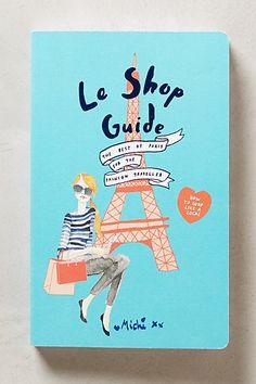 Le Shop Guide - anthropologie.com  {for the Paris trip}